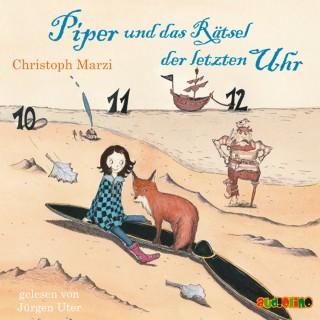 Christoph Marzi: Piper und das Rätsel der letzten Uhr