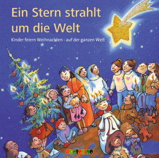 Antonia Michaelis, Angelika Theis: Ein Stern strahlt um die Welt.