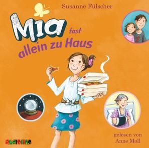 Susanne Fülscher: Mia fast allein zu Haus
