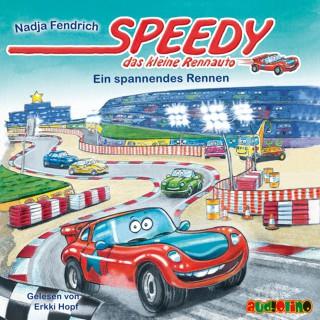 Nadja Fendrich: Speedy, das kleine Rennauto – Ein spannendes Rennen