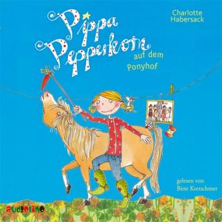 Charlotte Habersack: Pippa Pepperkorn auf dem Ponyhof