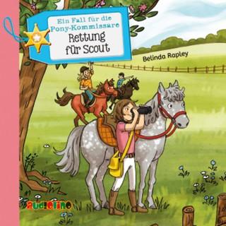 Belinda Rapley: Ein Fall für die Pony-Kommissare (2): Rettung für Scout