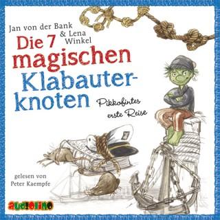 Jan von der Bank: Die 7 magischen Klabauterknoten - Pikkofintes erste Reise