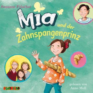 Susanne Fülscher: Mia und der Zahnspangenprinz (9)
