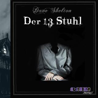 Dave Shelton: Der 13. Stuhl