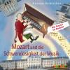 Konrad Beikircher: Mozart und die Schwerelosigkeit der Musik