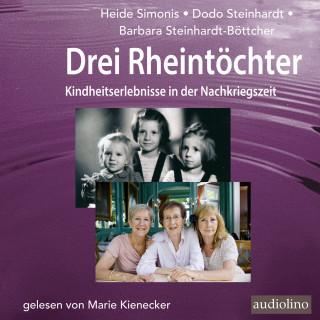 Heide Simonis, Dodo Steinhardt, Barbara Steinhardt-Böttcher, Marie Kienecker: Drei Rheintöchter