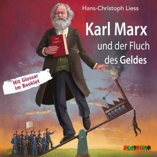 Hans-Christoph Liess: Karl Marx und der Fluch des Geldes