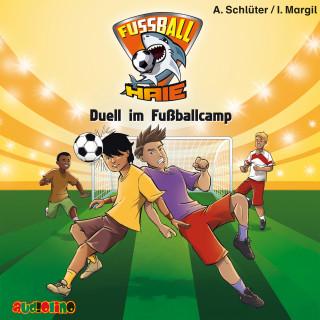 Andreas Schlüter, Irene Margil: Fußball-Haie (6): Duell im Fußballcamp