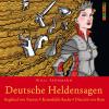 Willi Fährmann: Deutsche Heldensagen. Teil 1