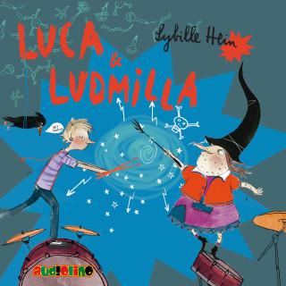 Sybille Hein: Luca & Ludmilla