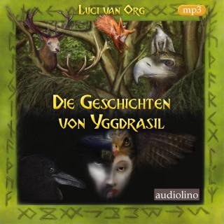 Luci van Org: Die Geschichten von Yggdrasil