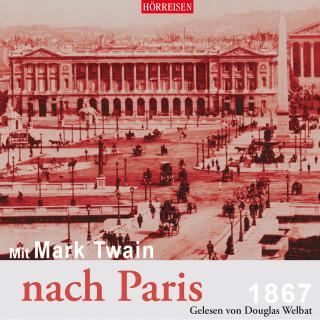 Mark Twain: Mit Mark Twain nach Paris
