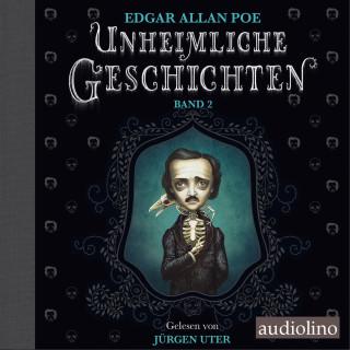 Edgar Allan Poe: Unheimliche Geschichten