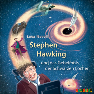 Luca Novelli: Stephen Hawking und das Geheimnis der Schwarzen Löcher
