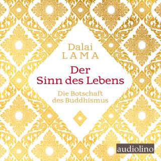 Tenzin Gyatso, Dalai Lama: Der Sinn des Lebens