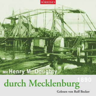 Henry Montagu Doughty: Mit Henry M. Doughty durch Mecklenburg