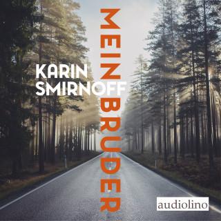 Karin Smirnoff: Mein Bruder