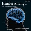 Hirnforschung 1