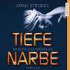 Arno Strobel: Im Kopf des Mörders. Tiefe Narbe