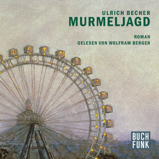 Ulrich Becher: Murmeljagd