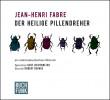 Jean-Henri Fabre: Der heilige Pillendreher