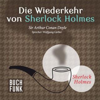 Arthur Conan Doyle: Die Wiederkehr von Sherlock Holmes