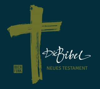 Luther: Die Bibel - Neues Testament