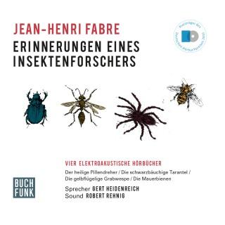 Jean-Henri Fabre: Erinnerungen eines Insektenforschers