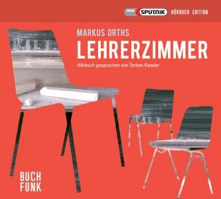 Markus Orths: Lehrerzimmer