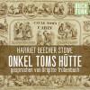 Harriet Beecher Stowe: Onkel Toms Hütte