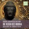 Buddha Siddhartha Gautama: Die Reden des Buddha