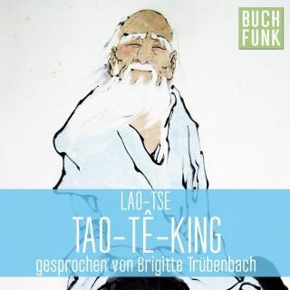 Laotse: Laotse - Tao Te King