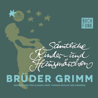 Brüder Grimm: Sämtliche Kinder- und Hausmärchen