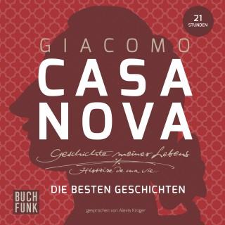 Giacomo Casanova: Geschichte meines Lebens · Best-of