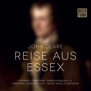 John Clare: Reise aus Essex