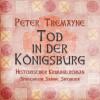 Peter Tremayne: Tod in der Königsburg