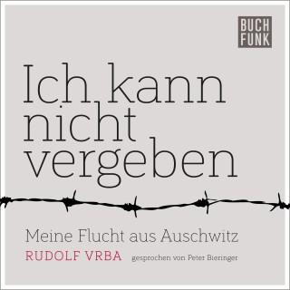 Rudolf Vrba: Ich kann nicht vergeben