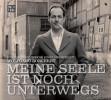 Wolfgang Borchert: Meine Seele ist noch unterwegs