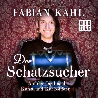 Fabian Kahl: Fabian Kahl: Der Schatzsucher