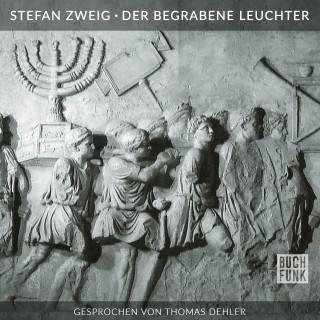 Stefan Zweig: Der begrabene Leuchter
