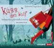 Gabriella Engelmann: Küss den Wolf