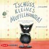 Julia Boehme: Tschüss, kleines Muffelmonster!