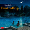 Rita Falk: Funkenflieger
