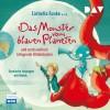 Funke, Cornelia; Maar, Paul u.v.a.: Das Monster vom blauen Planeten und sechs weitere klingende Bilderbücher