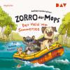 Katharina Bendixen: Zorro, der Mops – Teil 2: Der Held vom Sommersee