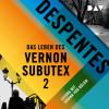 Virginie Despentes: Das Leben des Vernon Subutex 2