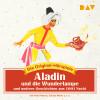 Diverse: Aladin und die Wunderlampe und weitere Geschichten aus 1001 Nacht
