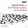 Günter Grass: Die Plebejer proben den Aufstand