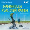Krischan Koch: Pannfisch für den Paten. Ein Küstenkrimi